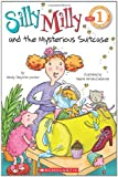 Silly Milly and the Mysterious Suitcase, Wendy Cheyette Lewison, 0545349699