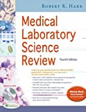 img - for Medical Laboratory Science Review by Robert R. Harr MS MLS (ASCP) (2012-10-11) book / textbook / text book