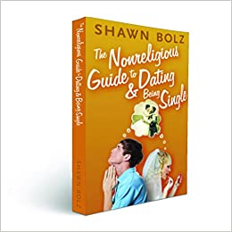 Nonreligious guide to dating and being single