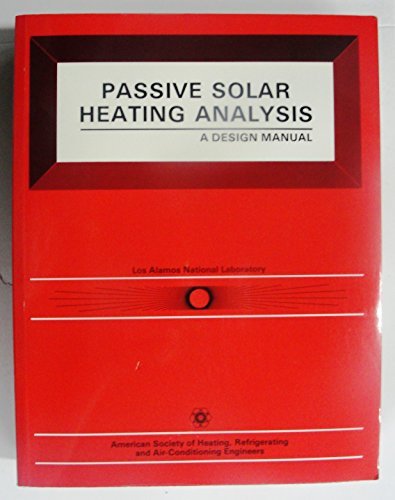 Passive Solar Heating Analysis Design Manual (#90110)
