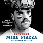 Long Shot | Mike Piazza,Lonnie Wheeler