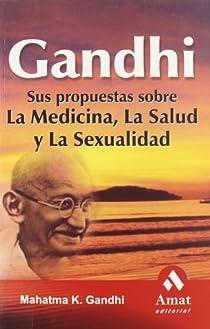 Gandhi par Mahatma Gandhi