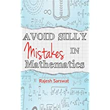 Avoid Silly Mistakes in Mathematics