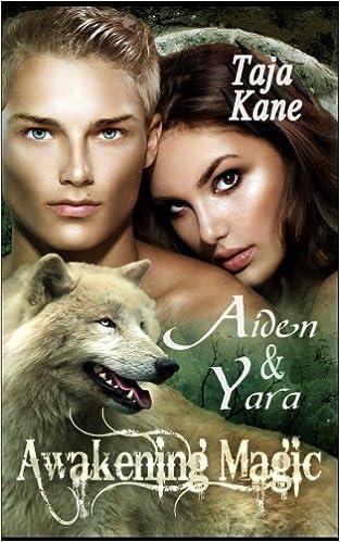 Aiden & Yara: Awakening Magic: Volume 2