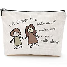 Sister Gifts from Sister-Makeup Bag-A Sister is God's Way of Making Sure We Never Walk Alone -Inspirational Quote Sister to Sister Gift for Graduation Christmas Birthday Friendship
