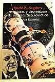 img - for Aventuras y desventuras de un cientifico sovietico/ Adventures and Disadventures of the Scientific Soviet: Desde Stalin a La Guerra De Las Galaxias (Spanish Edition) book / textbook / text book