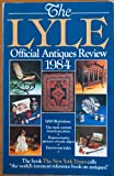The Lyle Official Antiques Review, 1984, Lyle, 0399509224