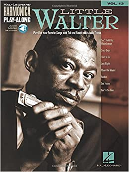 Harmonica Play Along Volume 13 Little Walter Harm Bk/Cd (Hal Leonard Harmonica Play-Along)