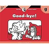 G, Good-Bye! (Itty-Bitty Phonics Readers)