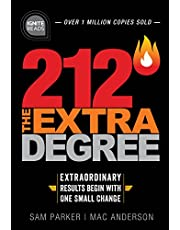 212 The Extra Degree: Extraordinary Results Begin with One Small Change