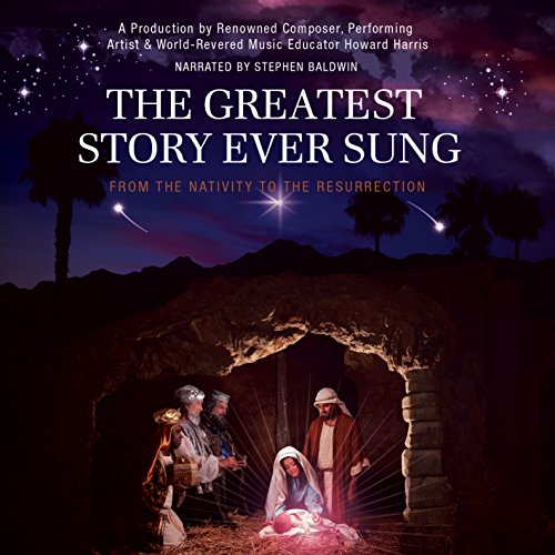 The Greatest Story Ever Sung    Christmas Edition
