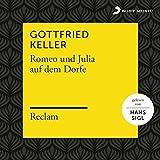 Keller: Romeo und Julia auf dem Dorfe (Reclam Hörb