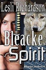 Bleacke Spirit (Bleacke Shifters) Paperback