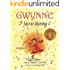Gwynne, Fair & Shining (Gold Ink Award Winner)