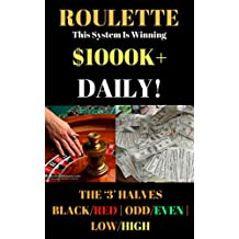Roulette : This System Is Winning $1000K+ Daily