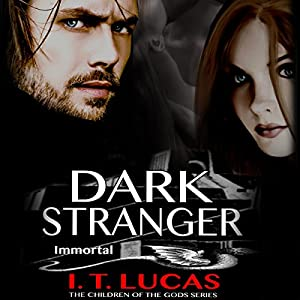 Dark Stranger Immortal Audiobook