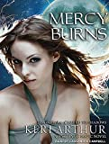 Mercy Burns (Myth and Magic)