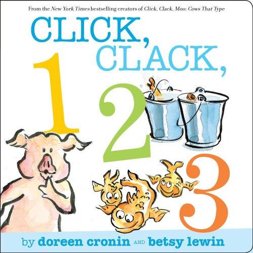 Click, Clack, 123 (A Click, Clack Book)