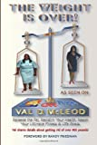 The Weight Is Over!, Val McLeod and Norma Hollis, 1499223765