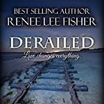 Derailed | Renee Lee Fisher