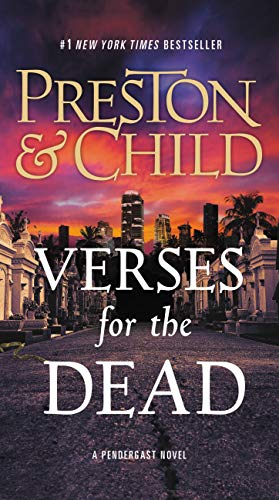 Verses for the Dead (Agent Pendergast series) ()