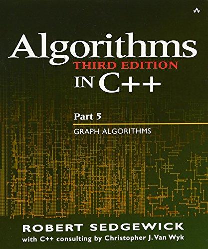 Algorithms in C++ Part 5: Graph Algorithms (3rd Edition) (Pt.5) by Addison-Wesley Professional