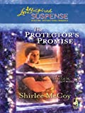 Front cover for the book The Protector's Promise by Shirlee McCoy