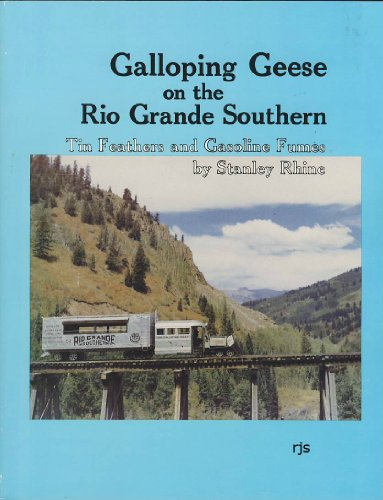 Galloping Geese of the Rio Grande Southern