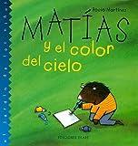 Matias y el Color del Cielo, Rocio Martinez, 9802572624