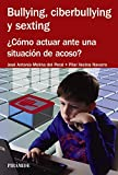 img - for Bullying, ciberbullying y sexting book / textbook / text book
