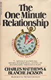 The One Minute Relationship, Charles Matthews and Blanche John, 0523421443