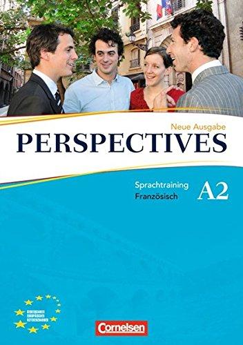Perspectives - Ausgabe 2009: A2 - Sprachtraining