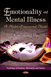Emotionality and Mental Illness, Kam-Shing Yip, 1621006778