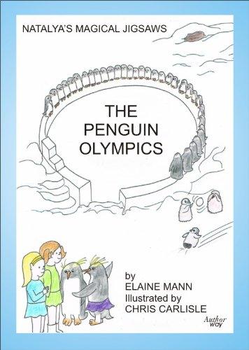 The Penguin Olympics (Natalyas Magical Jigsaws Book 2)