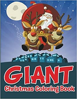 Giant Christmas Coloring Book Speedy Publishing LLC 9781681855233 Amazon Books
