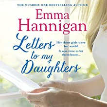 Letters to My Daughters Audiobook by Emma Hannigan Narrated by Michele Moran