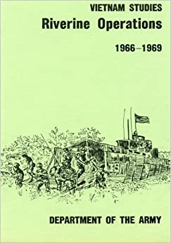 Riverine Operations 1966-1969 (Vietnam Studies) by Department of the Army (2015-02-07)