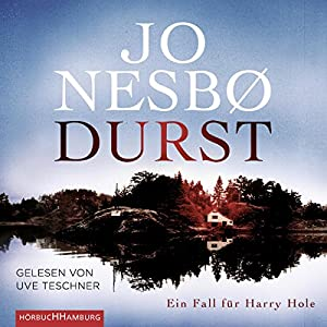 Durst (Harry Hole 11) Hörbuch