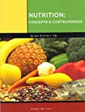 img - for Nutrition Concepts and Controversies book / textbook / text book