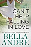 Front cover for the book Can't Help Falling in Love by Bella Andre