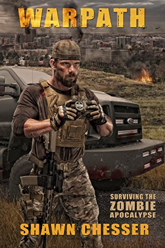 Warpath (Surviving the Zombie Apocalypse Book 7) by [Chesser, Shawn]