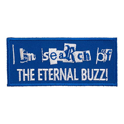 - Search Eternal Buzz Embroidered Patch, Alcohol Sayings Patches