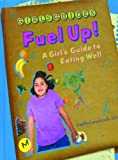 Fuel Up!, Leslie Levchuck, 0823929817