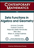 img - for Zeta Functions in Algebra and Geometry (Contemporary Mathematics) book / textbook / text book