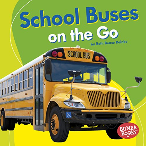 Picture Bus Driver (School Buses on the Go (Bumba Books ™ — Machines That Go))
