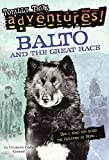 img - for Balto And The Great Race (Turtleback School & Library Binding Edition) (Stepping Stone Books (Pb)) by Kimmel, Elizabeth Cody (2000) School & Library Binding book / textbook / text book