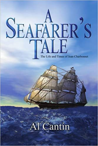 A Seafarerýs Tale: The Life and Times of Jean Charbonnet
