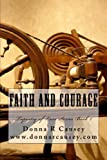 Faith and Courage, Donna R. Causey, 0983899819