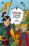 """Afficher """"L'Ecole d'Agathe n° 45 Charles le grand chevalier"""""""