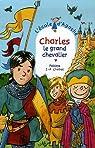 L'Ecole d'Agathe, Tome 45 : Charles le grand chevalier par Pakita